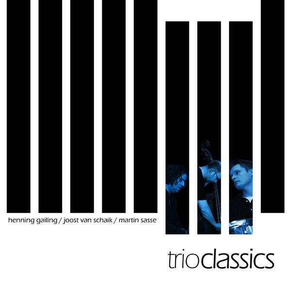 martin-sasse-trio-classics-henning-gailing-joost-van-schaik-volume-1