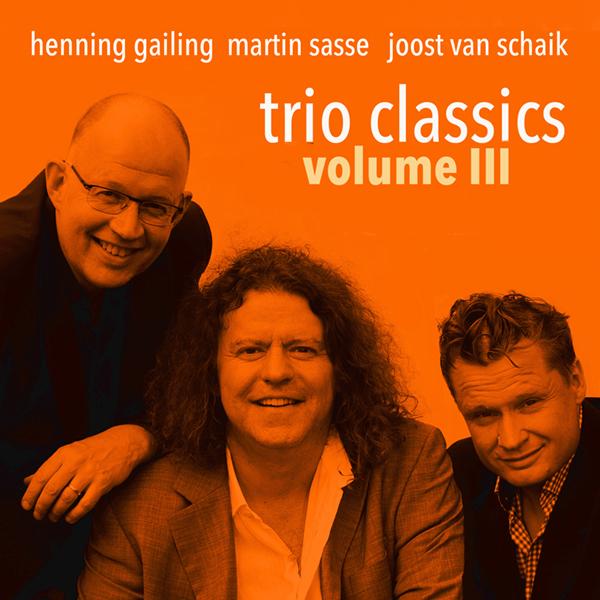 martin-sasse-trio-classics-henning-gailing-joost-van-schaik-volume-3