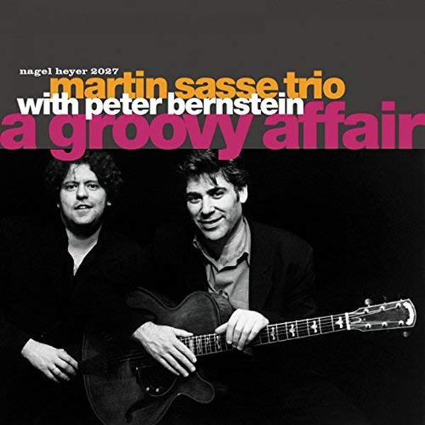 martin-sasse-trio-feat-peter-bernstein-henning-gailing-hendrik-smock-a-groovy-affair