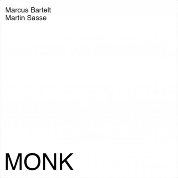 martin-sasse-marcus-bartelt-monk