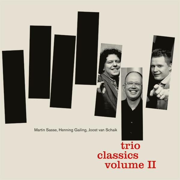 martin-sasse-trio-classics-henning-gailing-joost-van-schaik-volume-2